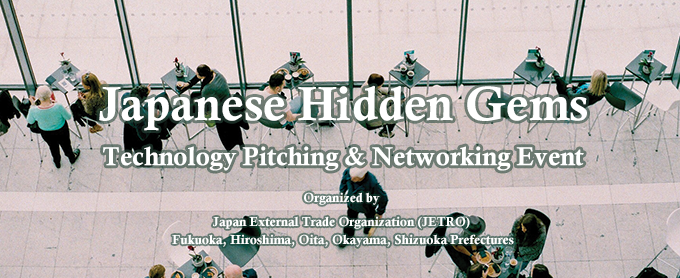 Japanese Hidden Gems Technology Pitching & Networking Event - Cover